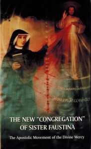 (EN) The New Congregation of Sister Faustina