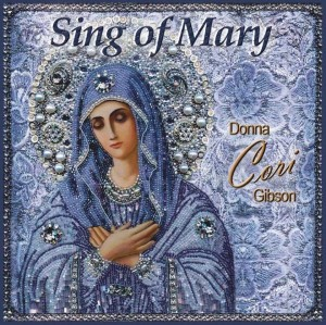 CD Sing of Mary - Donna Cori Gibson