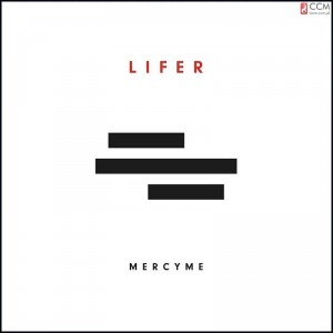 CD Lifer. MercyMe