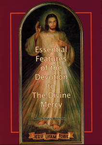 (EN) Essential Features of the Devotion to The Divine Mercy