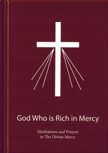 (EN) God Who is Rich in Mercy. Meditations and Prayers to The Divine Mercy