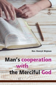 (EN) Man's Cooperation with the Merciful God